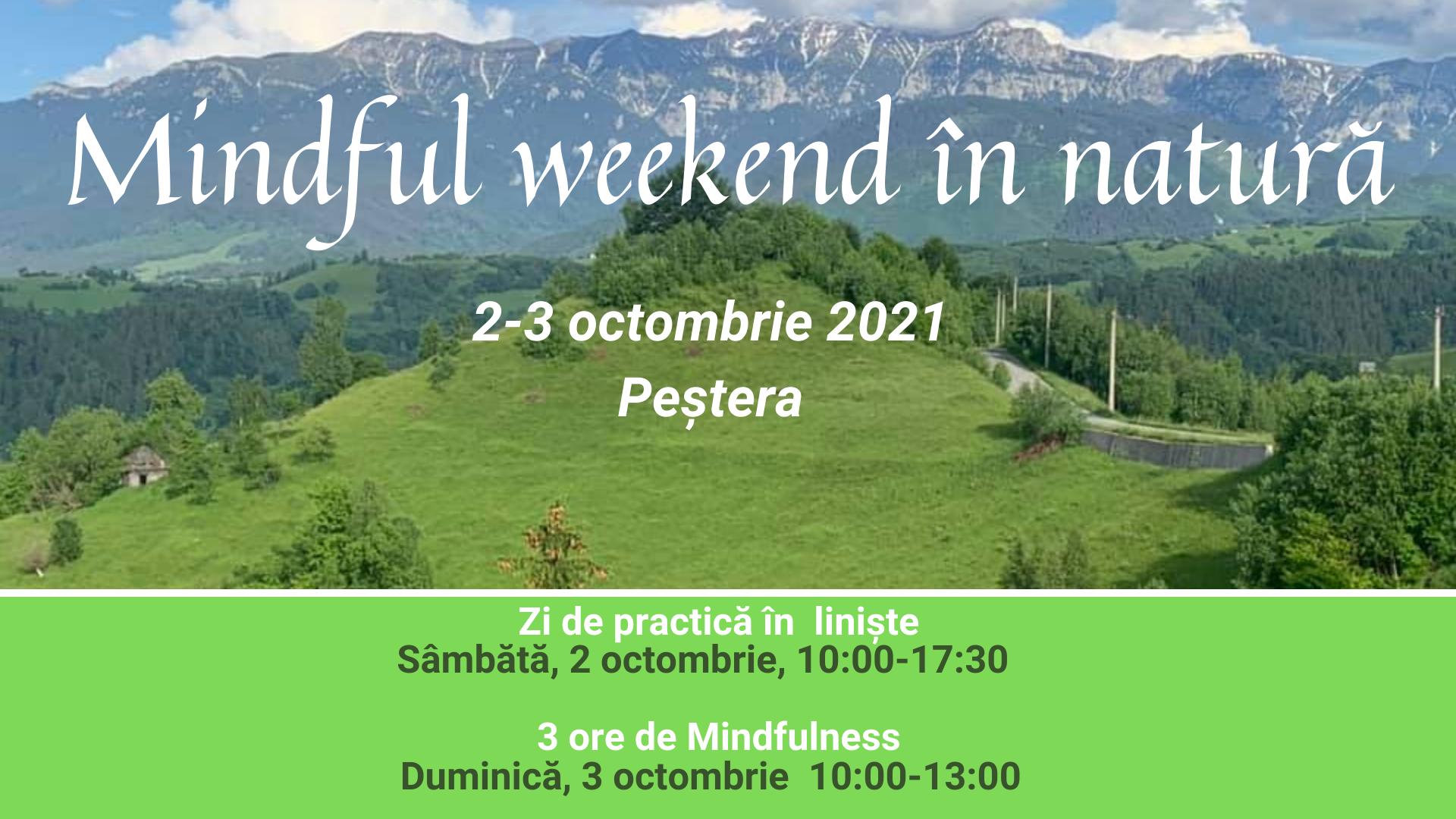 Mindful Weekend Pestera Oct 2021 (1)